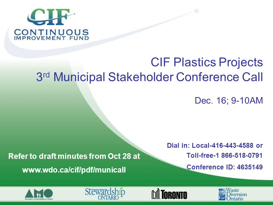 CIF Plastics Projects 3 rd Municipal Stakeholder Conference Call Dec.