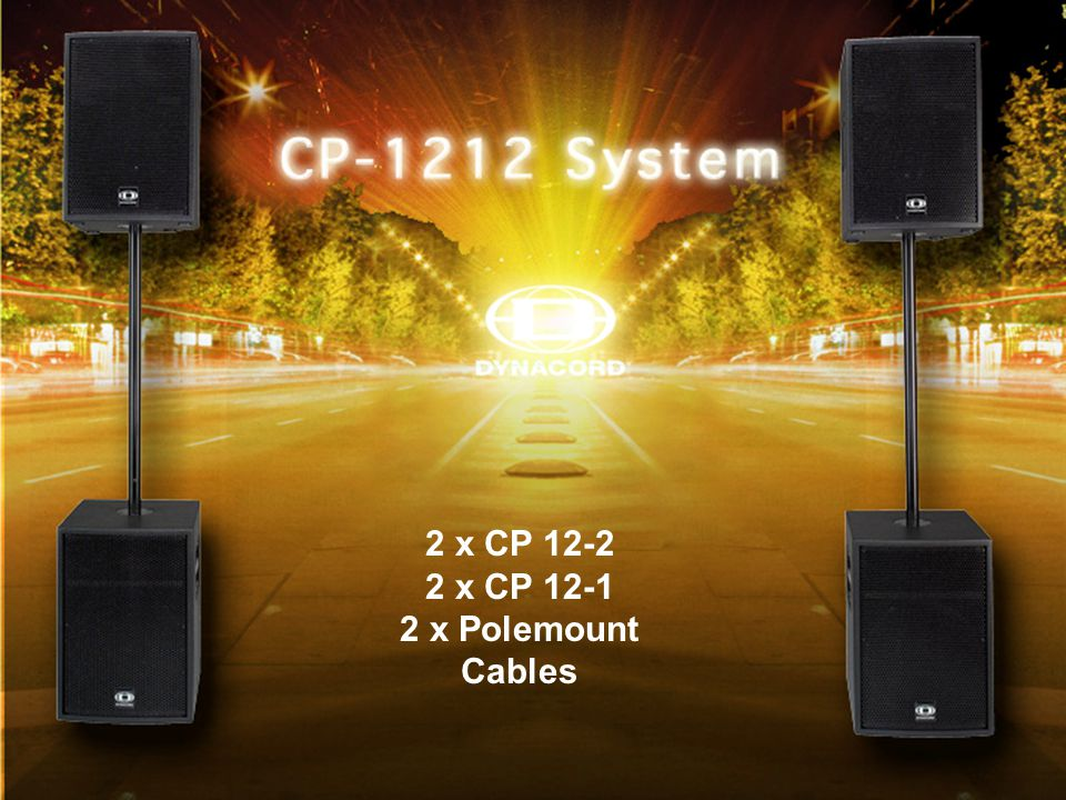 CP-07 2 x CP 12-2 2 x CP 12-1 2 x Polemount Cables