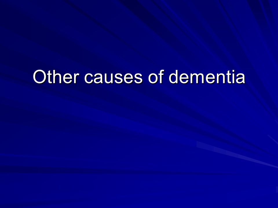 Other causes of dementia