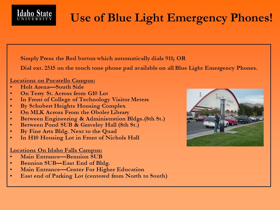 Use of Blue Light Emergency Phones.