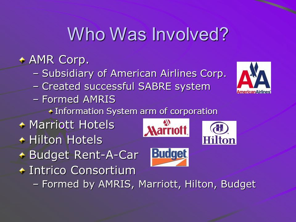 Who Was Involved. AMR Corp. –Subsidiary of American Airlines Corp.