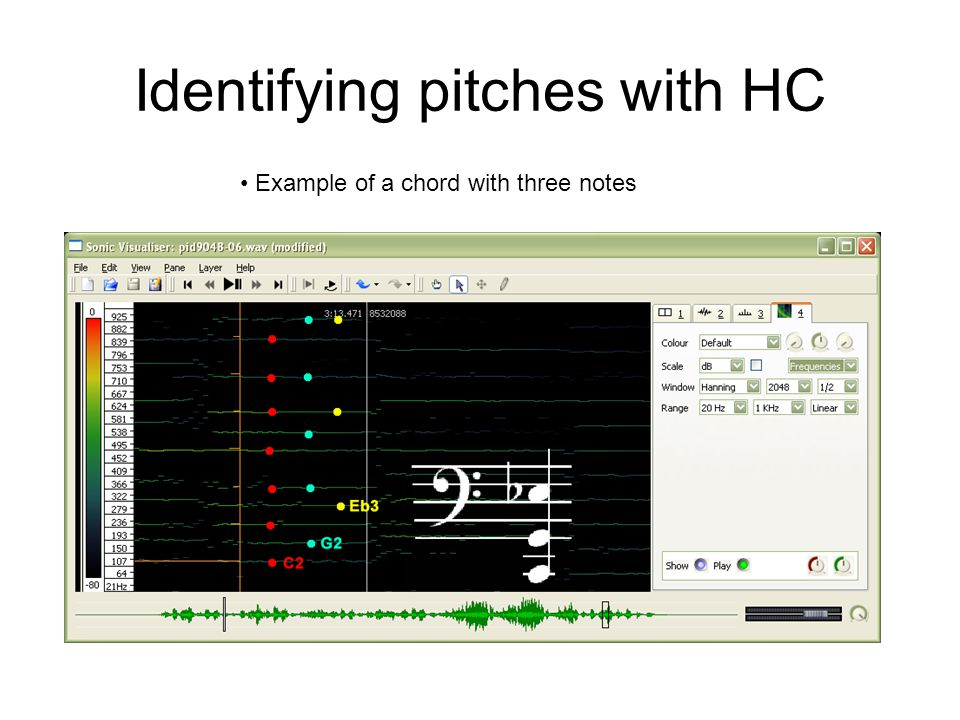 Identifying pitches with HC Example of a chord with three notes