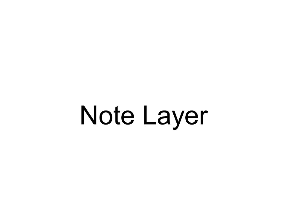Note Layer