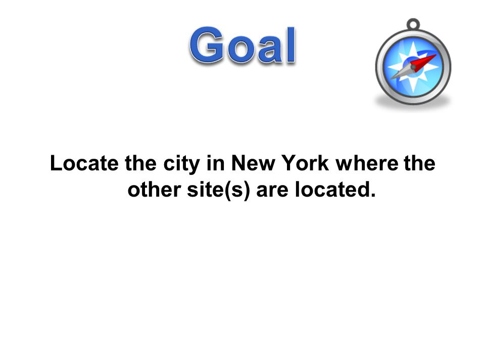 Locate the city in New York where the other site(s) are located.