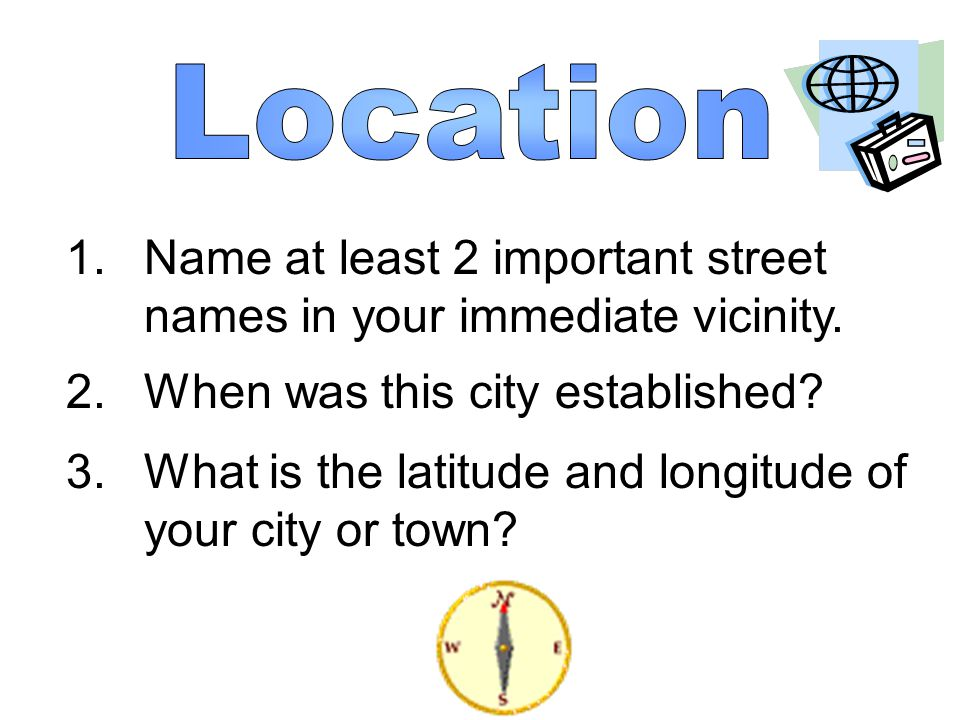 1.Give a clue about a tourist attraction in your city or town.