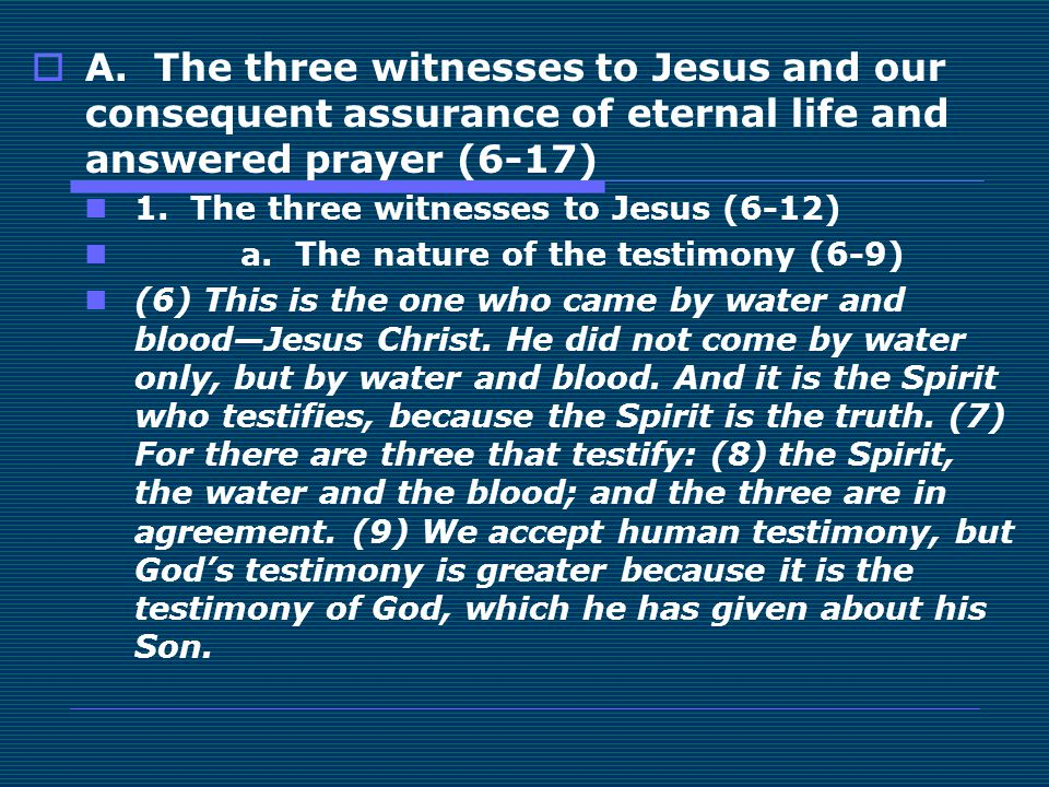  He, did not come by or through (dia) water only, but by or in (en) water and blood.