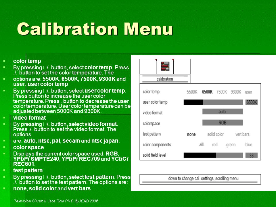 Calibration Menu   color temp   By pressing /.
