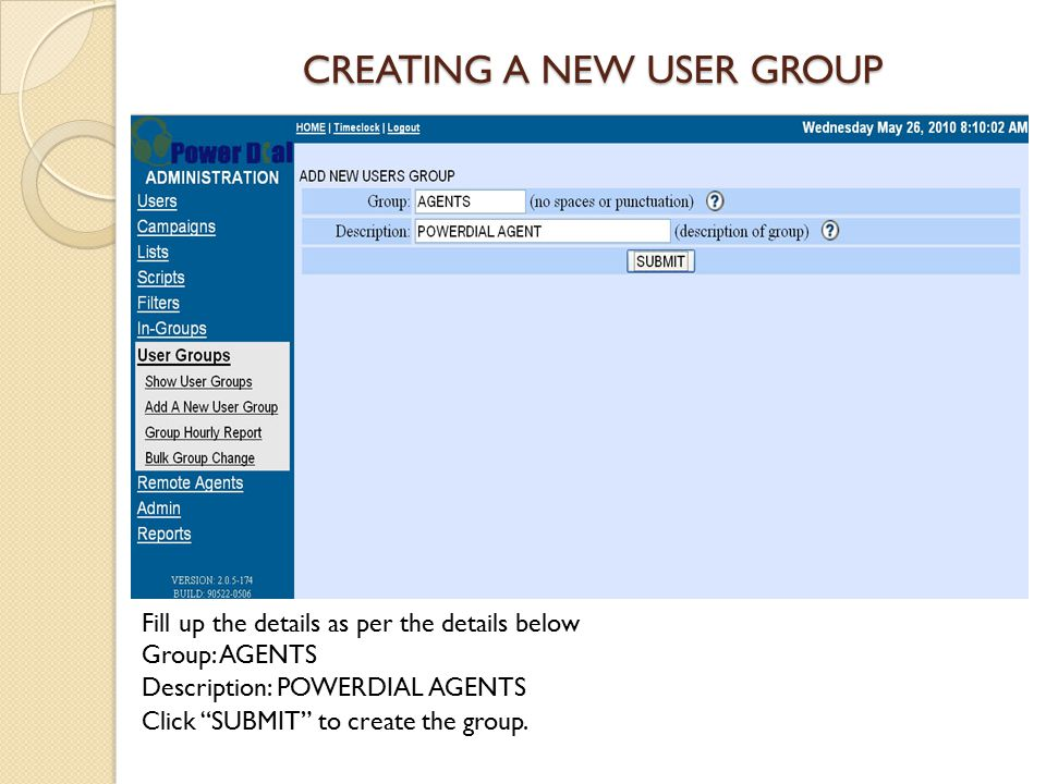 ADDING A NEW USER Let us add user for the group created.