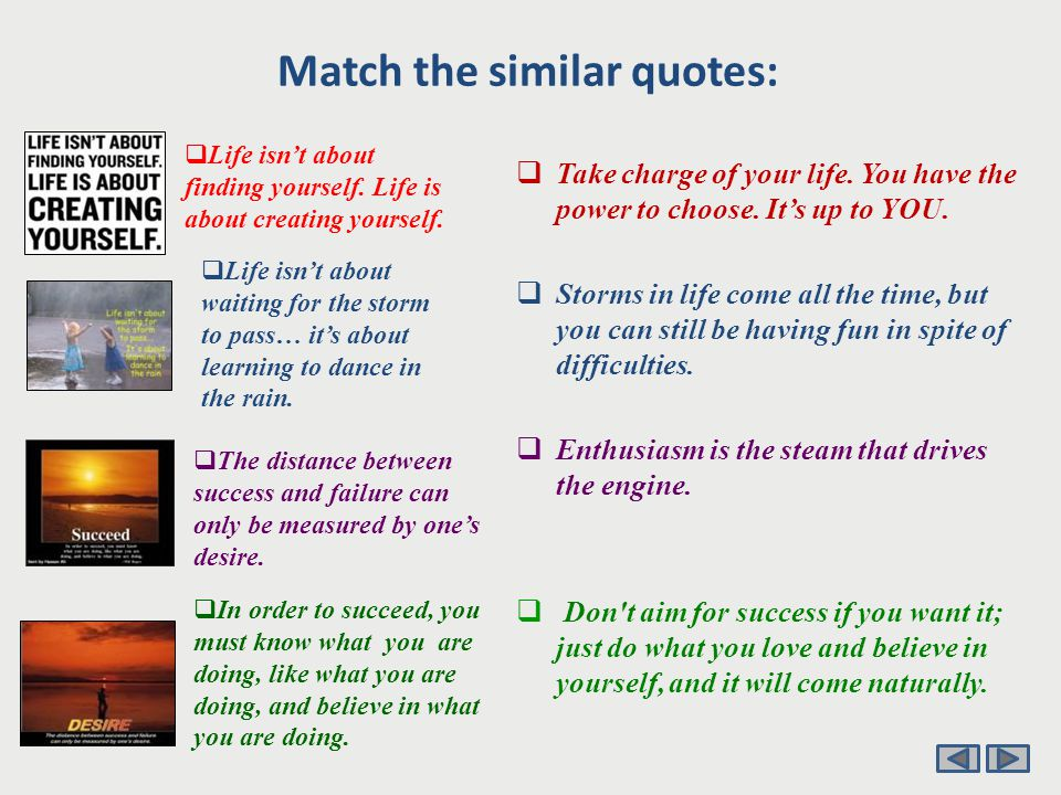 Match the similar quotes:  In order to succeed you must work hard and have passion for what you do.