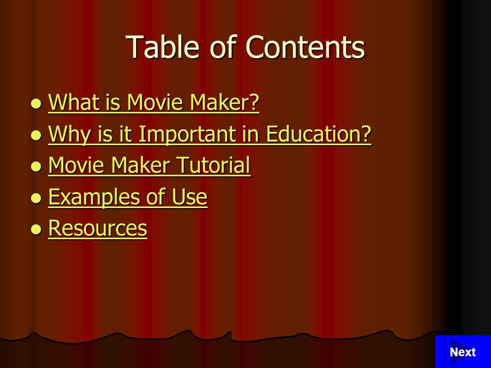 2 Table of Contents What is Movie Maker. What is Movie Maker.