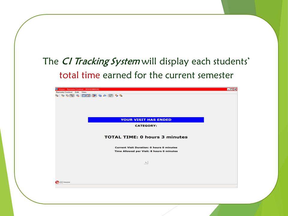 3 The CI Tracking System will display each students' total time earned for the current semester