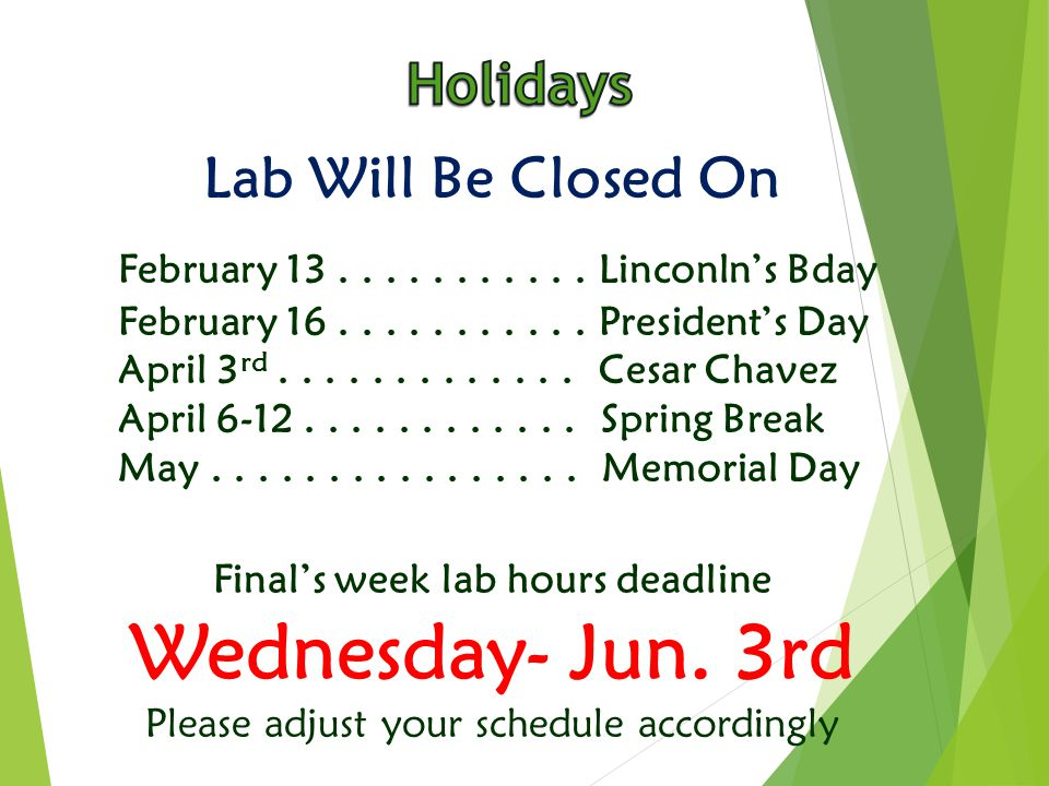 Lab Will Be Closed On February Linconln's Bday February