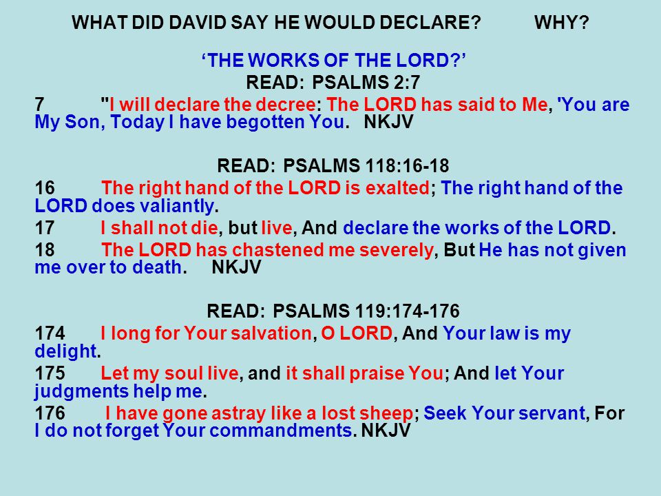 WHAT DID DAVID SAY HE WOULD DECLARE WHY.