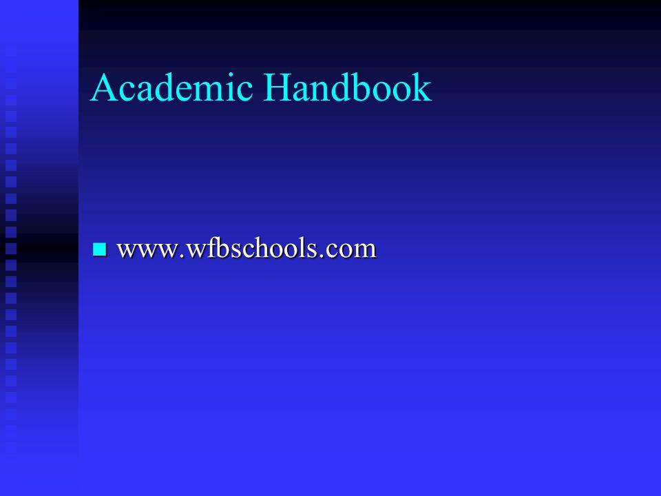Academic Handbook www.wfbschools.com www.wfbschools.com