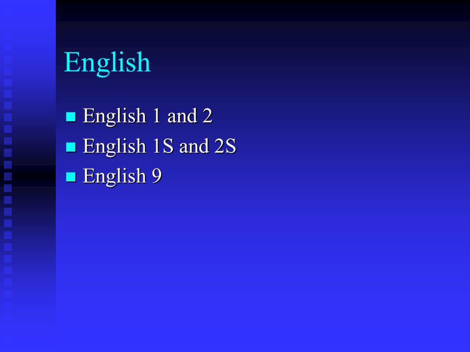 English English 1 and 2 English 1 and 2 English 1S and 2S English 1S and 2S English 9 English 9