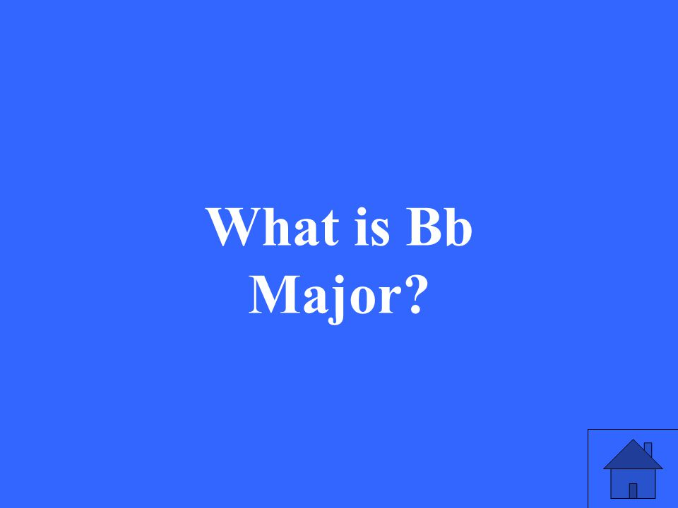 What is Bb Major?