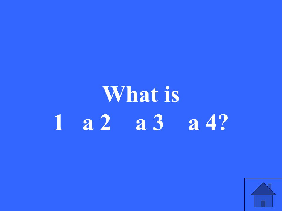 What is 1 a 2 a 3 a 4?