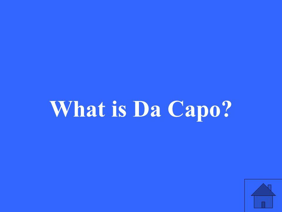 What is Da Capo