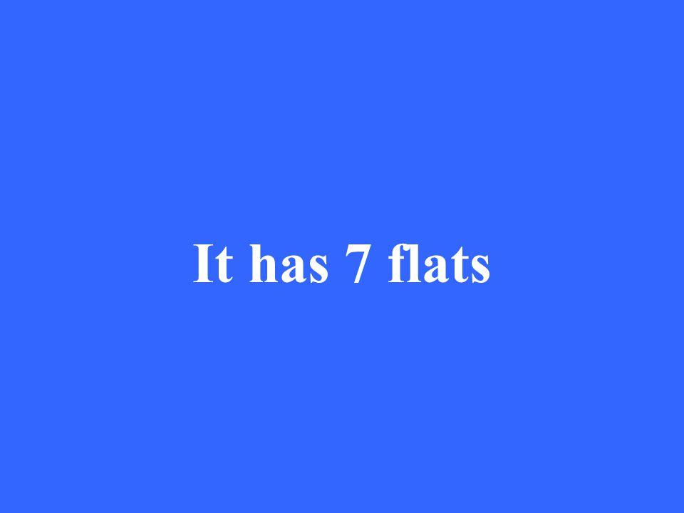 It has 7 flats