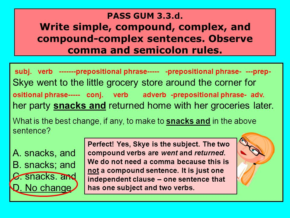 PASS GUM 3.3.d. Write simple, compound, complex, and compound-complex sentences.