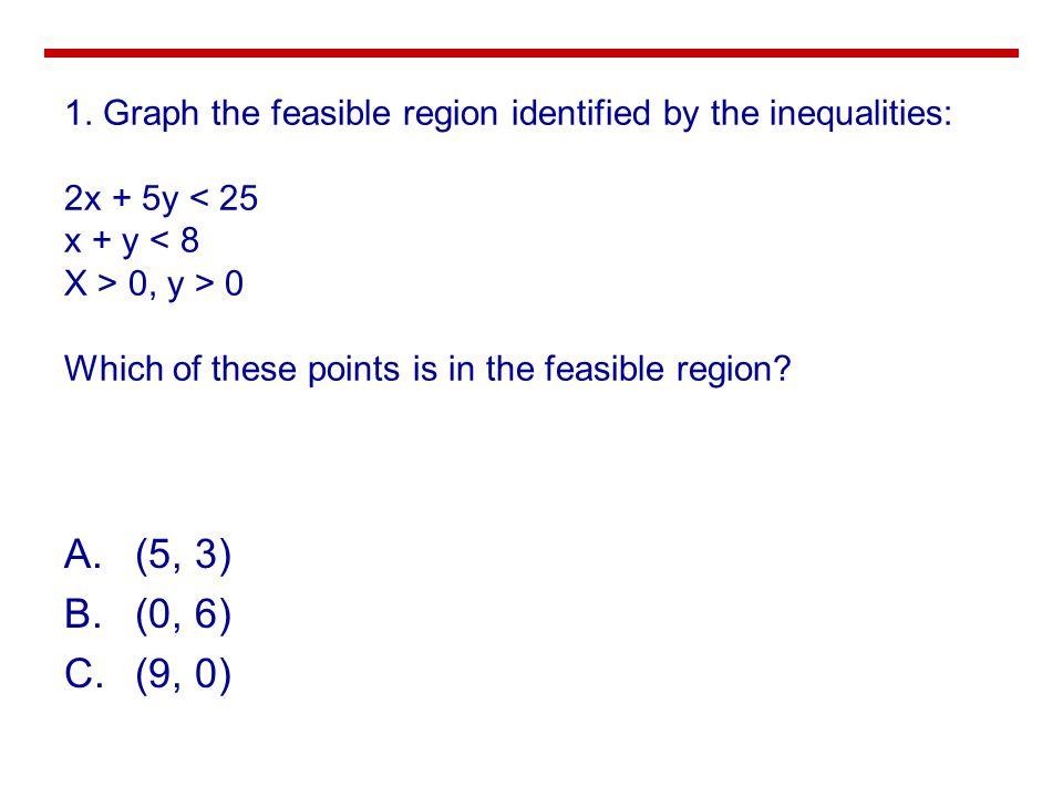 A.(5, 3) B.(0, 6) C.(9, 0) 1.