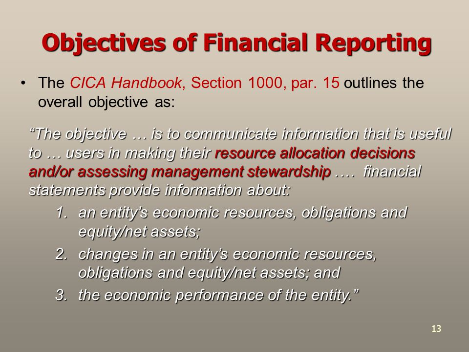 13 The CICA Handbook, Section 1000, par.