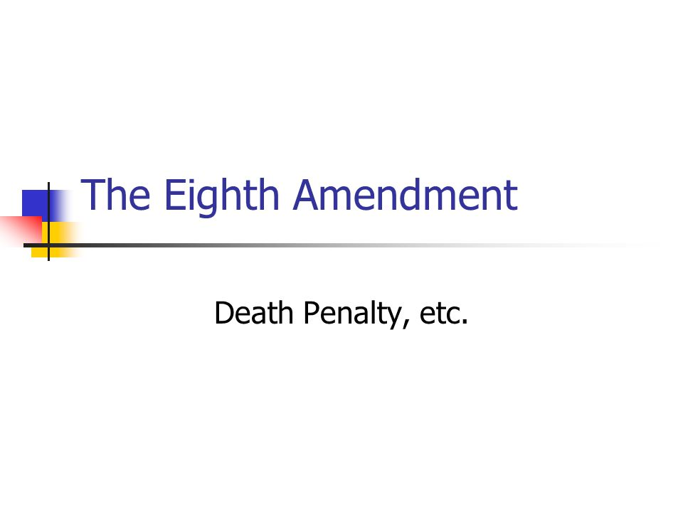 The Eighth Amendment EXCESSIVE BAIL shall not be required, EXCESSIVE FINES imposed.