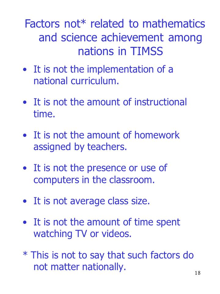 18 It is not the implementation of a national curriculum.