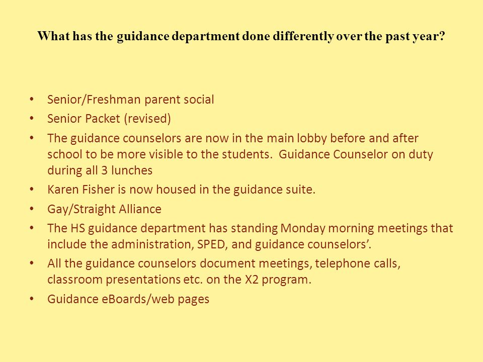 What has the guidance department done differently over the past year.