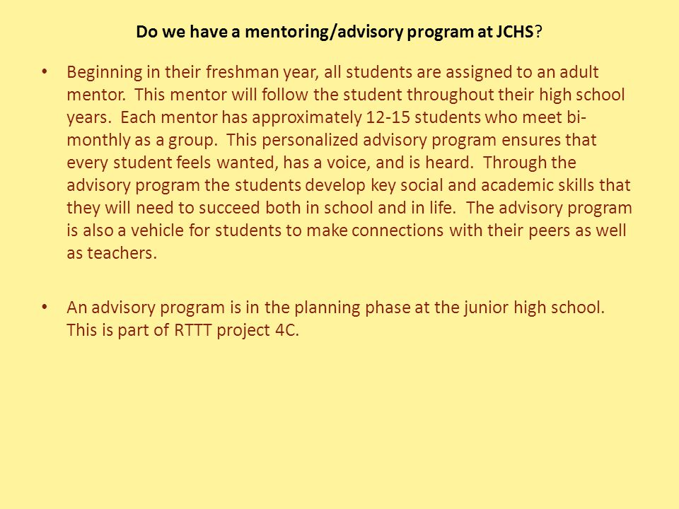 Do we have a mentoring/advisory program at JCHS.