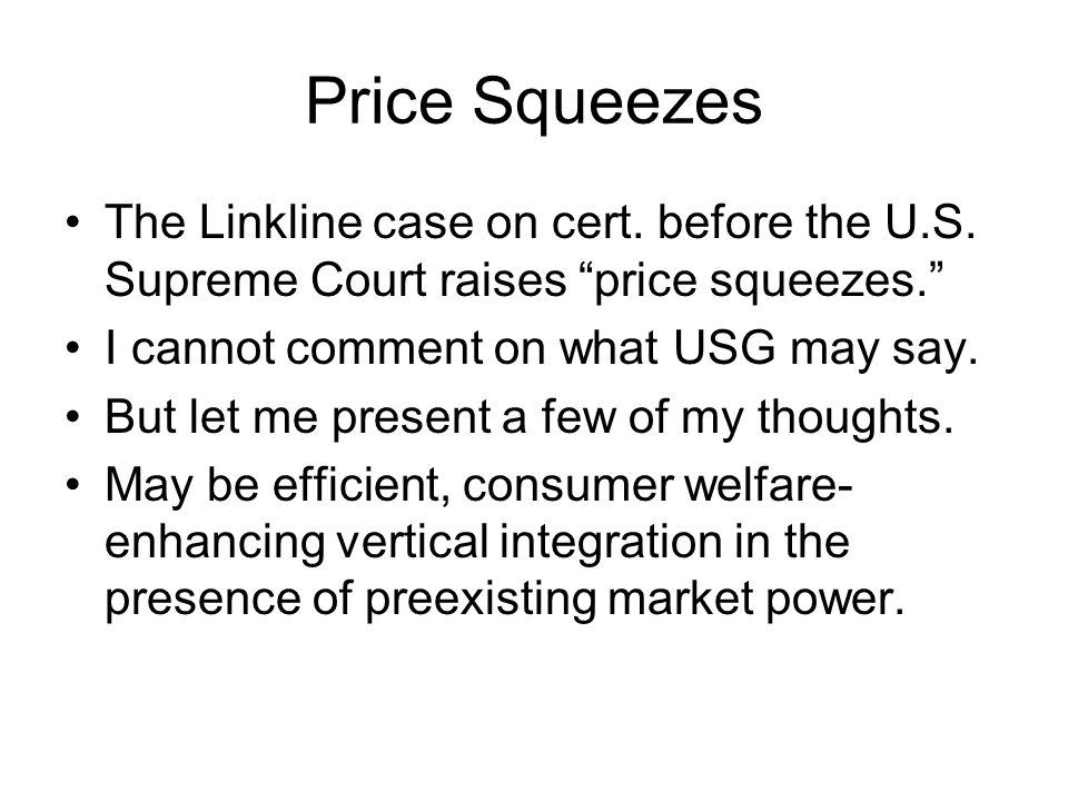 Price Squeezes The Linkline case on cert. before the U.S.