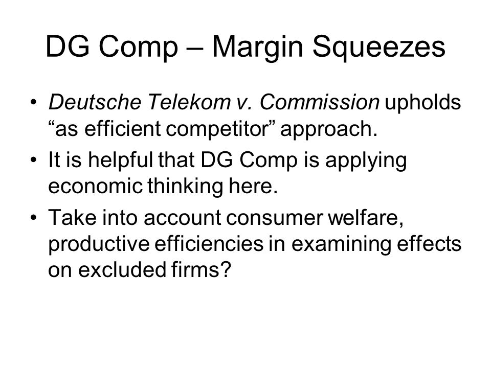 DG Comp – Margin Squeezes Deutsche Telekom v.