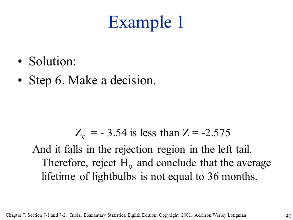 49 Chapter 7. Section 7-1 and 7-2. Triola, Elementary Statistics, Eighth Edition. Copyright 2001. Addison Wesley Longman Example 1 Solution: Step 6. M