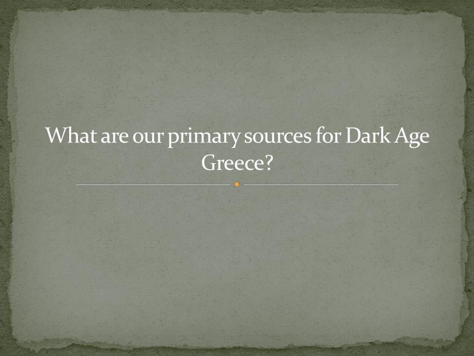 Archaeology.Homeric epics, Iliad and Odyssey (ca.