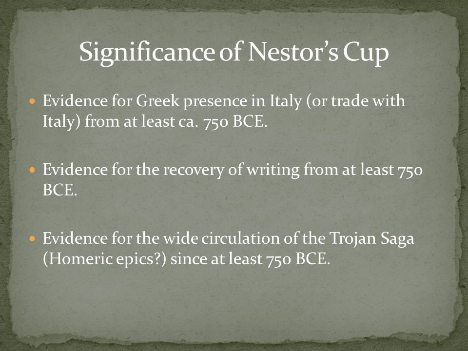 Evidence for Greek presence in Italy (or trade with Italy) from at least ca.