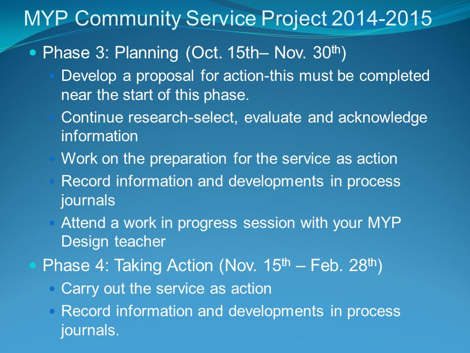 MYP Community Service Project 2014-2015 Phase 3: Planning (Oct.