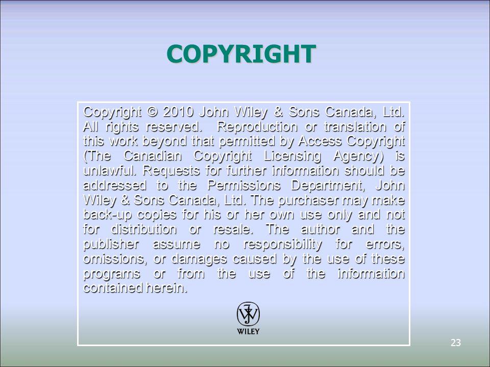 23 Copyright © 2010 John Wiley & Sons Canada, Ltd.