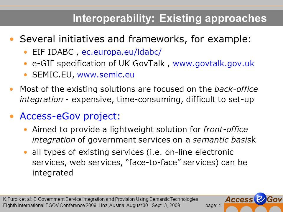 page: 15 K.Furdik et al: E-Government Service Integration and Provision Using Semantic Technologies Eighth International EGOV Conference 2009.