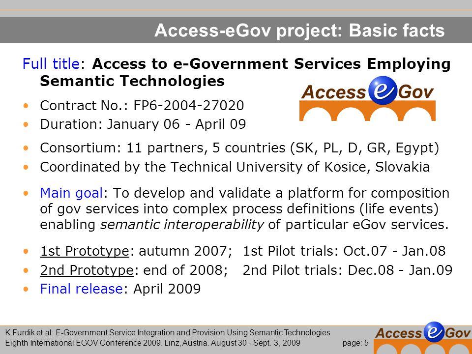 page: 6 K.Furdik et al: E-Government Service Integration and Provision Using Semantic Technologies Eighth International EGOV Conference 2009.