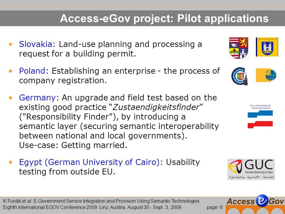 page: 7 K.Furdik et al: E-Government Service Integration and Provision Using Semantic Technologies Eighth International EGOV Conference 2009.