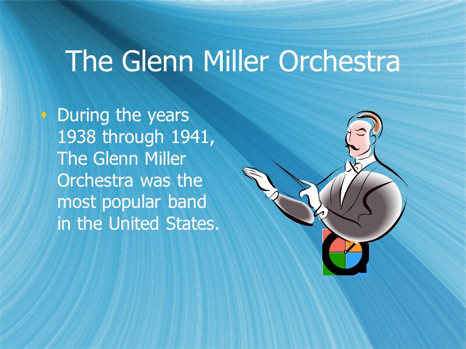 The Glenn Miller Orchestra  Led by bandleader Alton Glenn Miller, the band included many swing greats such as:  Tex Beneke  Jimmy Henderson  Henry Mancini  Led by bandleader Alton Glenn Miller, the band included many swing greats such as:  Tex Beneke  Jimmy Henderson  Henry Mancini