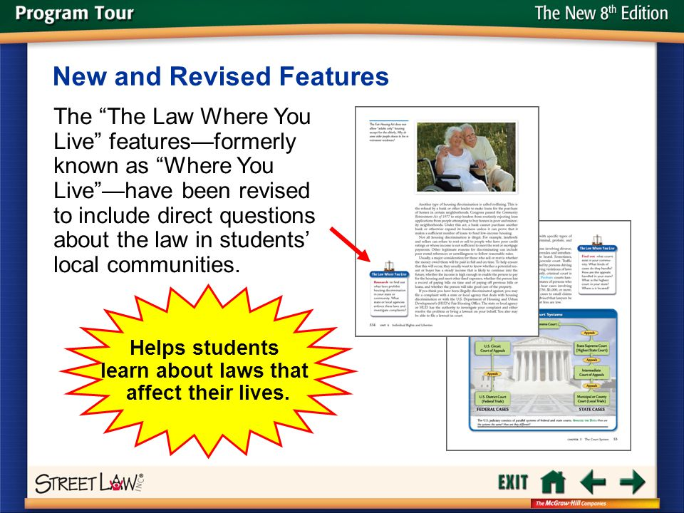 "The New 8 th Edition The ""The Law Where You Live"" features—formerly known as ""Where You Live""—have been revised to include direct questions about the"