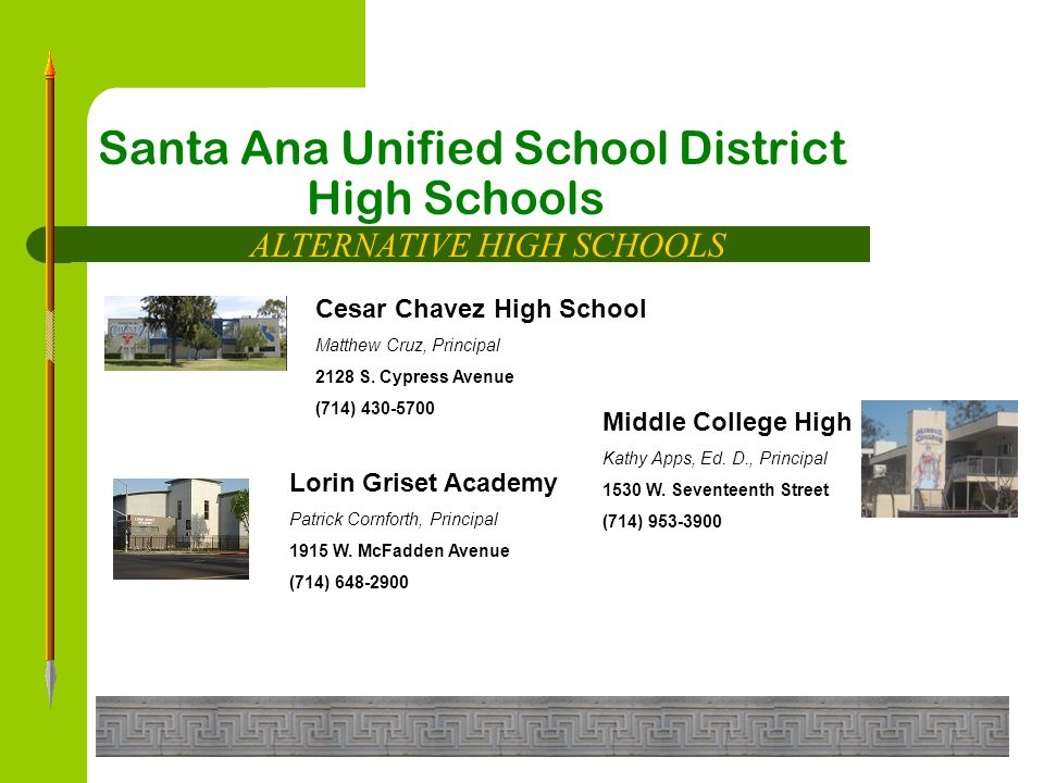 Santa Ana Unified School District High Schools FUNDAMENTAL HIGH SCHOOLS Segerstrom Fundamental High School Duncan S.