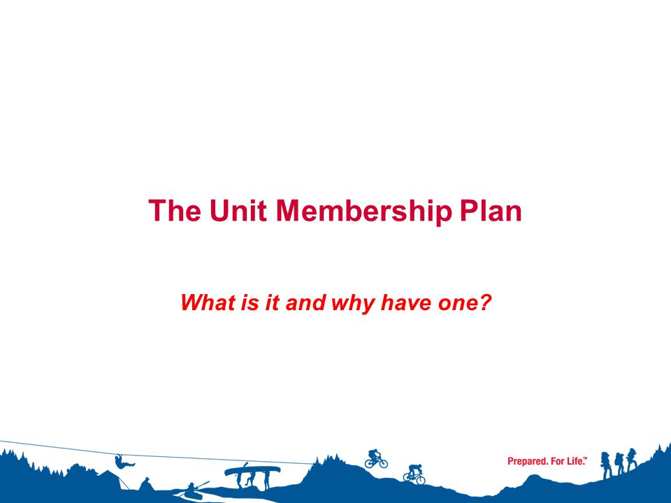 The Unit Membership Plan What is it and why have one