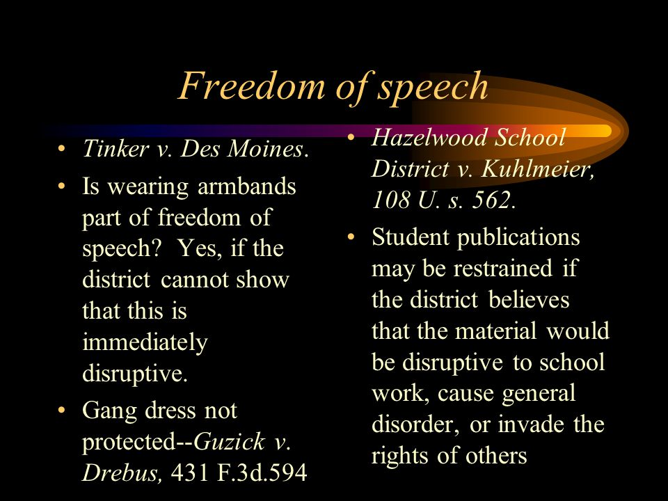 Freedom of speech Tinker v. Des Moines. Is wearing armbands part of freedom of speech.