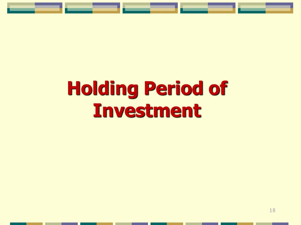 Holding Period of Investment 18