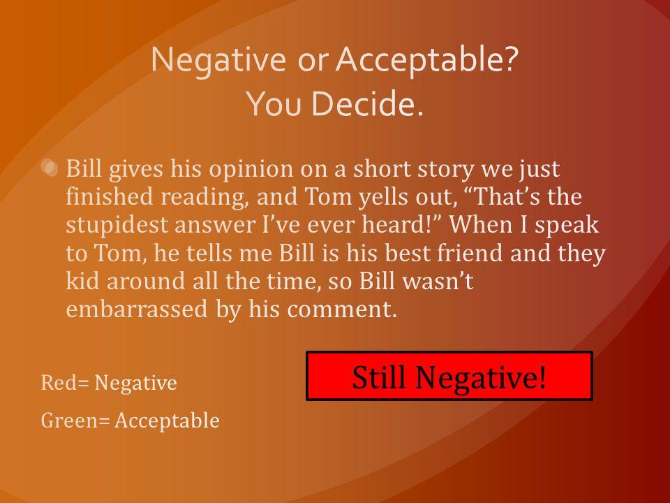 Still Negative!