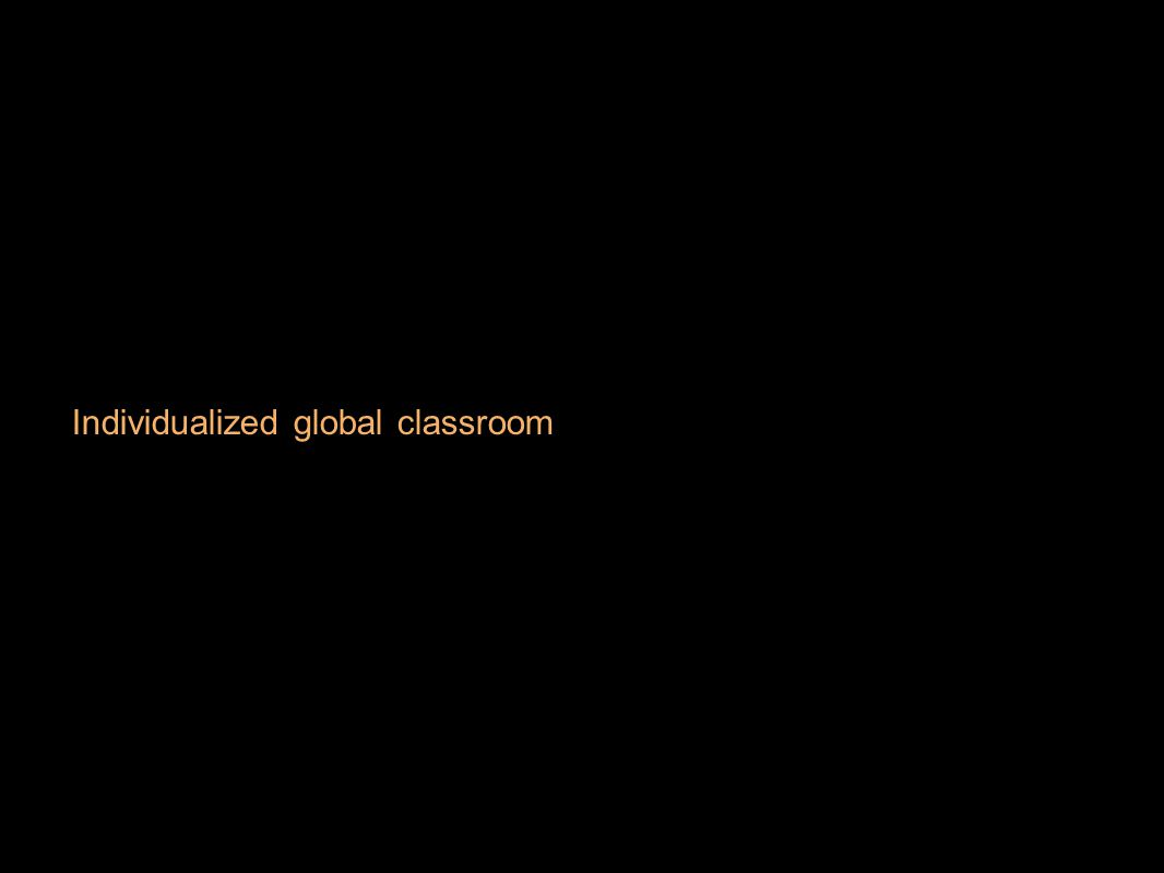 Individualized global classroom