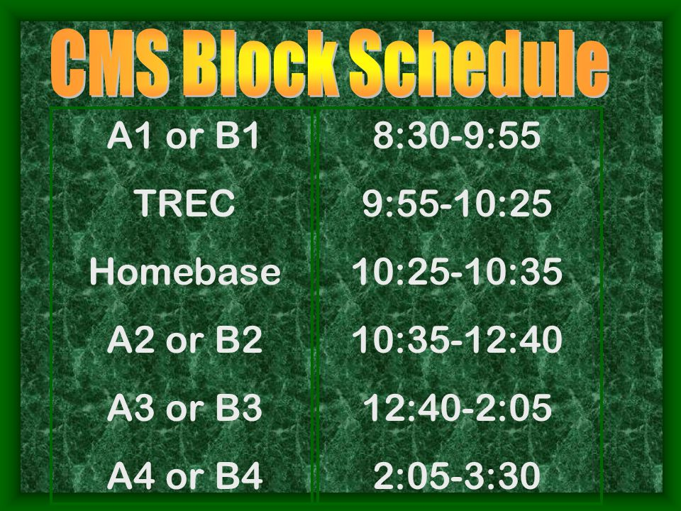 A1 or B1 TREC Homebase A2 or B2 A3 or B3 A4 or B4 8:30-9:55 9:55-10:25 10:25-10:35 10:35-12:40 12:40-2:05 2:05-3:30