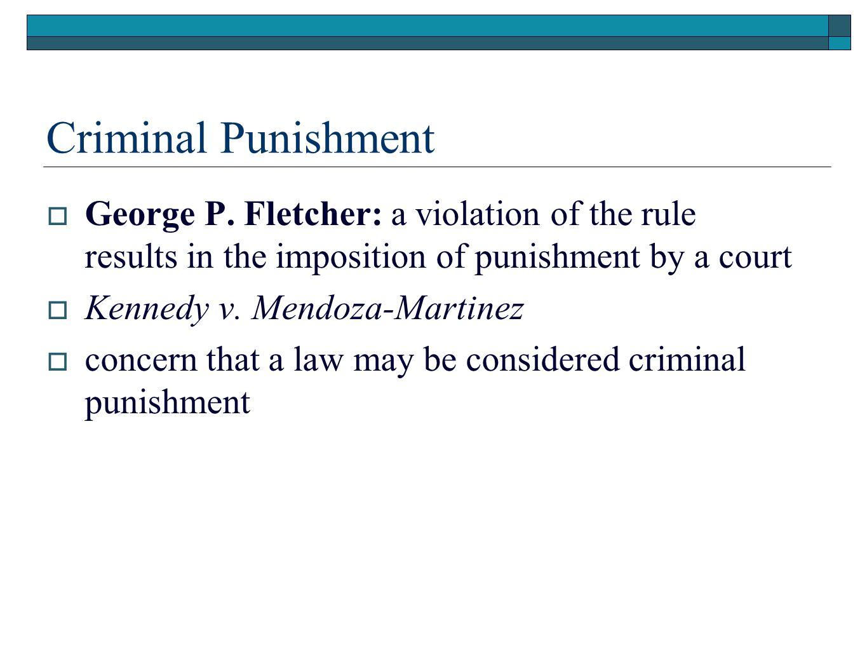 Criminal Punishment  George P.